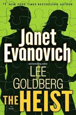 The Heist: A Novel (Fox and O'Hare), Evanovich, Janet; Goldberg, Lee