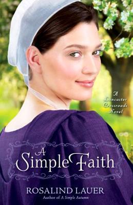 Image for A Simple Faith (Lancaster Crossroads)
