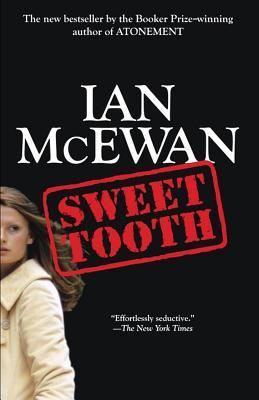 Sweet Tooth: A Novel, Ian McEwan