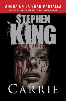 Carrie (Spanish Movie Tie-in Edition) (Vintage Espanol) (Spanish Edition), Stephen King