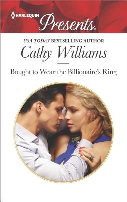 Bought to Wear the Billionaire's Ring, Cathy Williams