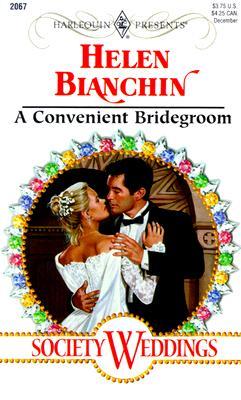 Image for Convenient Bridegroom (Society Weddings) (Harlequin Presents, No. 2067)