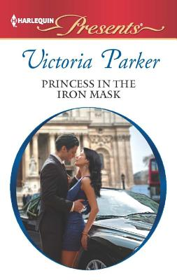 Image for Princess in the Iron Mask (Harlequin Presents)