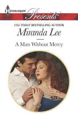 Image for A Man Without Mercy (Harlequin Presents)