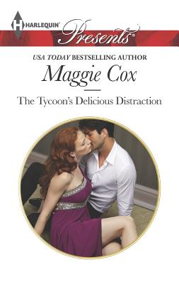 The Tycoon's Delicious Distraction (Harlequin Presents), Maggie Cox