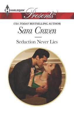 Seduction Never Lies (Harlequin Presents), Sara Craven