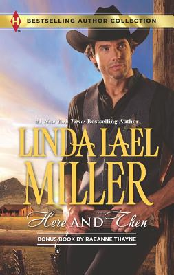 Here And Then, Linda Lael Miller