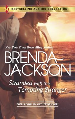 Stranded with the Tempting Stranger: The Executive's Surprise Baby, Brenda Jackson, Catherine Mann