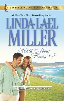 Wild About Harry: Waiting for Baby (Harlequin Bestselling Author), Linda Lael Miller  (Author), Cathy McDavid (Author)
