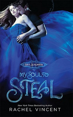 My Soul to Steal, Rachel Vincent