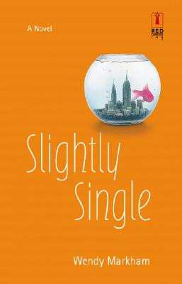 Image for Slightly Single (Red Dress Ink paperback}