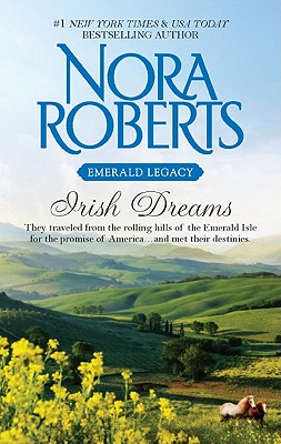 "Irish Dreams: Irish RebelSullivan's Woman (Emerald Legacy), ""Roberts, Nora"""