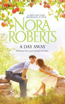 A Day Away, Roberts, Nora