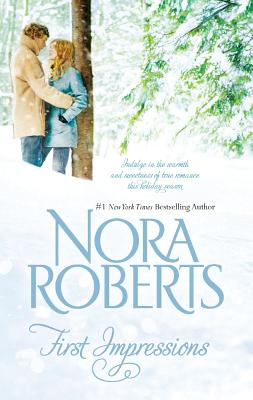 First Impressions: First Impressions Blithe Images, Nora Roberts