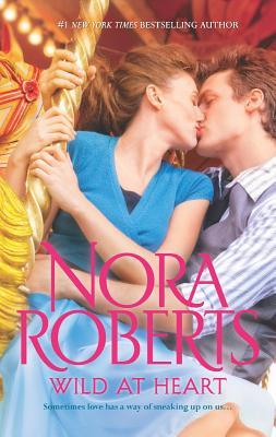 Wild at Heart: Less of a StrangerHer Mother's Keeper, Nora Roberts