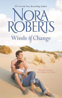 Winds of Change, Nora Roberts