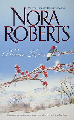 Western Skies: Song Of The West Boundary Lines, NORA ROBERTS