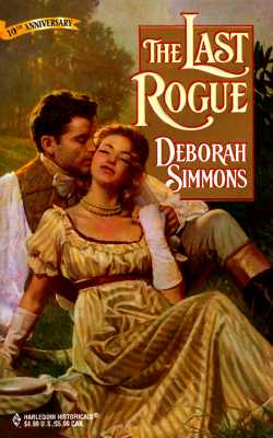 The Last Rogue (Deborah Simmons, Harlequin Historical Romance), DEBORAH SIMMONS