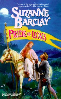 Pride Of Lions (Harlequin Historical, No. 443), BARCLAY