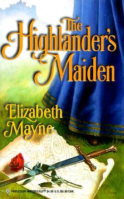 Highlander'S Maiden (Harlequin Historicals, No. 449), Mayne