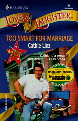 Too Smart For Marriage, Cathie Linz