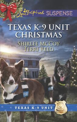 Image for Texas K-9 Unit Christmas: Holiday Hero and Rescuing Christmas (Love Inspired Suspense,Texas K-9 Unit)