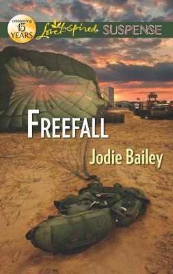 Freefall (Love Inspired Suspense), Jodie Bailey