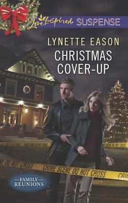 CHRISTMAS COVER UP LOVE INSPIRED FAMILY REUNIONS, EASON, LYNETTE