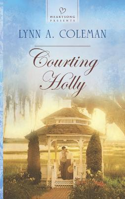 Image for Courting Holly (Heartsong Presents)
