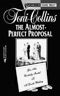 Image for Almost Perfect Proposal (Your Truly)