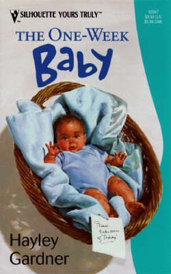 Image for One - Week Baby (For Better...For Worse...For A Week!) (Yours Truly)
