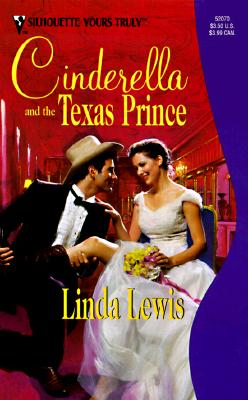 Cinderella And The Texas Prince (Yours Truly), Linda Lewis