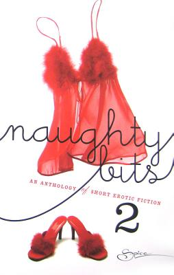 Image for Naughty Bits 2: An Anthology of Short Erotic Fiction