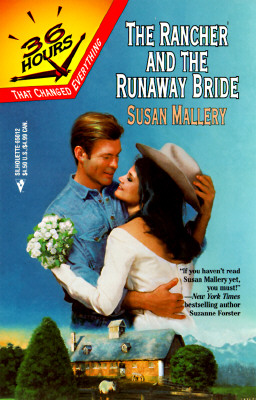 Image for Rancher And The Runaway Bride  (36 Hours) (36 Hours)