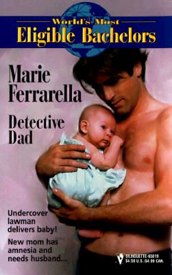 Image for Detective Dad (World'S Most Eligible Bachelors) (Worlds Most Eligible Bachelors)
