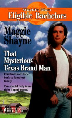 Image for That Mysterious Texas Brand Man  (Worlds Most Eligible Bachelors) (World's Most Eligible)