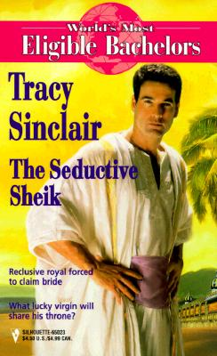 Image for The Seductive Sheik  (The World'S Most Eligible Bachelors) (Worlds Most Eligible Bachelors)