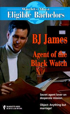 Image for Agent Of The Black Watch  (The World'S Most Eligible Bachelors) (Worlds Most Eligible Bachelors)