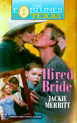 Image for Hired Bride (The Fortune'S Of Texas) (Fortunes of Texas, 12)
