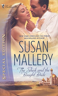 The Sheik and the Bought Bride (Silhouette Special Edition), SUSAN MALLERY