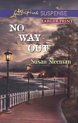 No Way Out (Love Inspired Suspense (Large Print)), Sleeman, Susan
