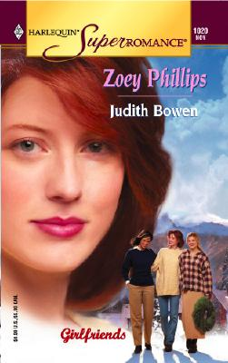 Image for Zoey Phillips: Girlfriends (Harlequin Superromance No. 1020)