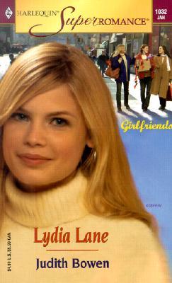 Lydia Lane: Girlfriends (Harlequin Superromance No. 1032), Judith Bowen