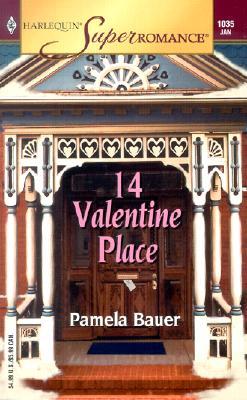 14 Valentine Place (Harlequin Superromance No. 1035), Pamela Bauer