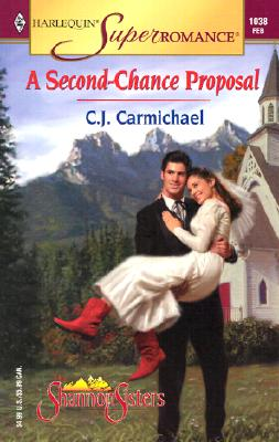 Image for A Second-Chance Proposal: The Shannon Sisters (Harlequin Superromance No. 1038)