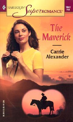 Image for The Maverick (Harlequin Superromance No. 1042)