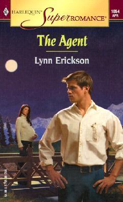 The Agent (Harlequin Superromance No. 1054), Lynn Erickson
