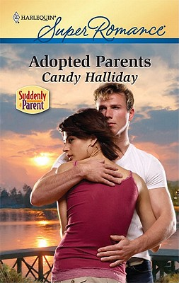 Adopted Parents (Harlequin Superromance), Candy Halliday