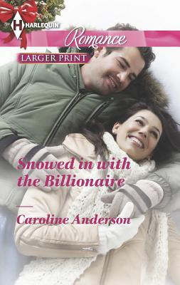 Image for Snowed in with the Billionaire (Harlequin Romance)