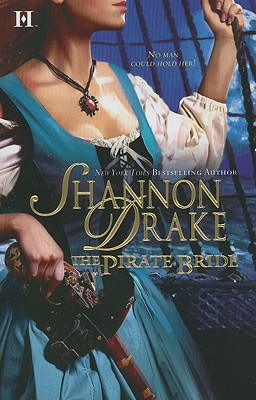 The Pirate Bride, Shannon Drake